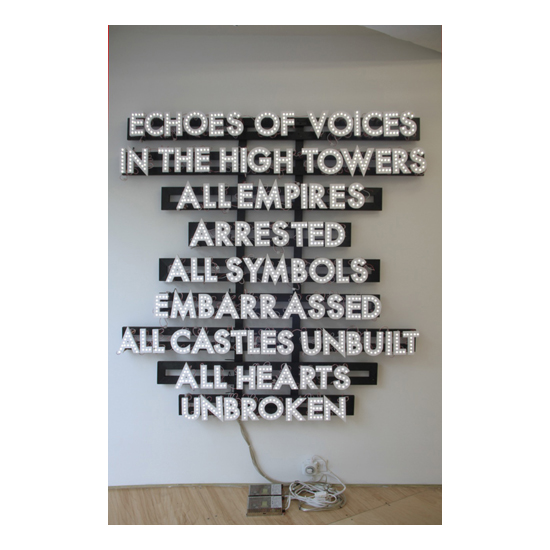 Echoes of Voices in the High Towers 73x69 Robert Montgomery <!  Light Poems  >