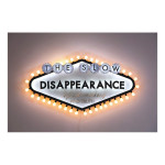 The Slow Disappearance 150x150 Robert Montgomery <!  Light Poems  >