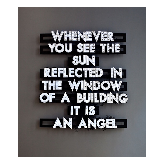 Whenever You See The Sun 65 x 63 Robert Montgomery <!  Light Poems  >