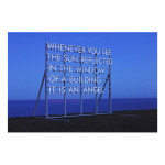 Whenever You See the Sun large outdoor1 150x150 Robert Montgomery<!  Prints  >