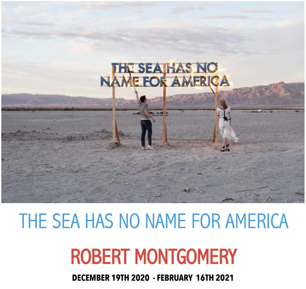 opening  1024x968 Robert Montgomery: The Sea has no Name for America exhibitions current
